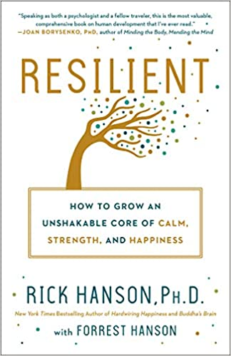 Resilient by Rick Hanson